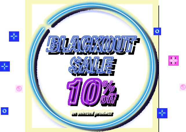 Blackout Sale